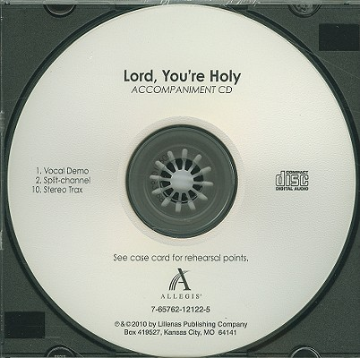 Lord, You're Holy