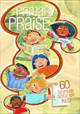 Primary Praise [With CD]