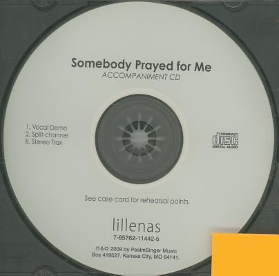 Somebody Prayed for Me