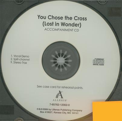 You Chose the Cross (Lost in Wonder)