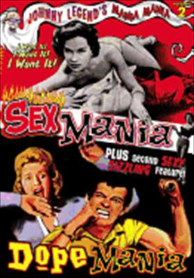 Mania Mania Volume 2: Dope Mania / Sex Mania