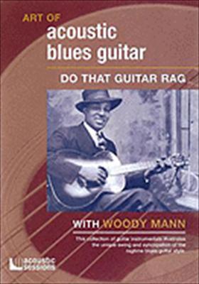 Art of Acoustic Blues Guitar: Do That Guitar Rag