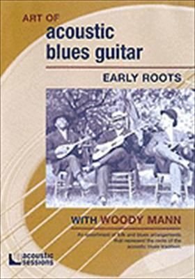 Art of Acoustic Blues Guitar: Early Roots