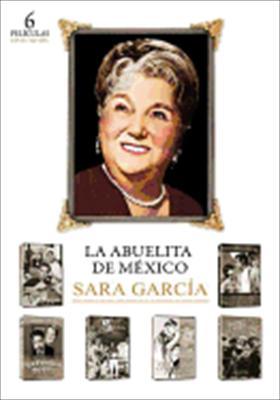 La Abuelita de Mexico: Sara Garcia
