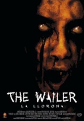 The Wailer - La Llorona