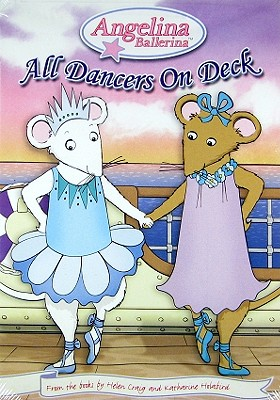 Angelina Ballerina: All Dancers on Deck