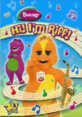 Barney: Hi, I'm Riff