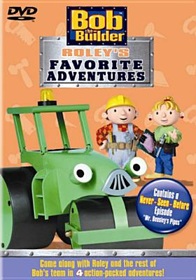 Bob the Builder: Roley's Favorite Adventure
