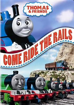 Thomas & Friends: Come Ride the Rails