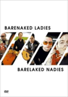 Barenaked Ladies / Barelaked Nadies