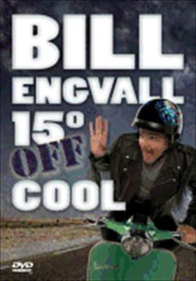 Engvall B-Bill Engvall-15 Degrees Off Cool