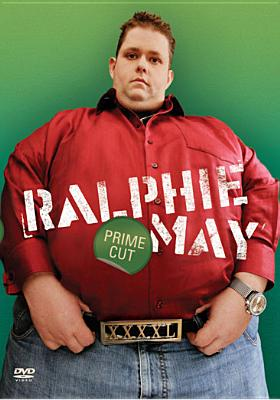 Ralphie May-Prime Cut