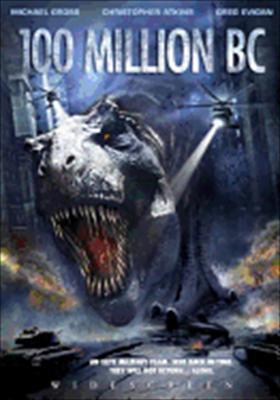 100 Million B.C.