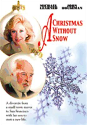A Christmas Without Snow