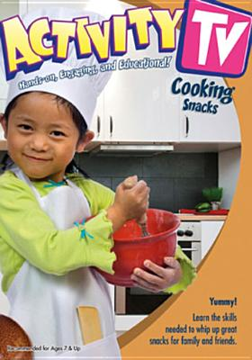 Activitytv: Cooking Snacks