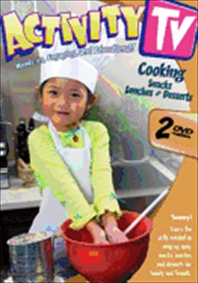Activitytv: Cooking Snacks, Lunches & Desserts