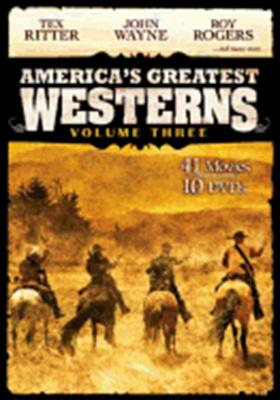 America's Greatest Westerns: Volume 3