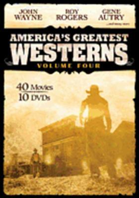 America's Greatest Westerns: Volume 4