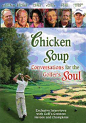 Chicken Soup for the Soul: Conversations for the Golfer's Soul