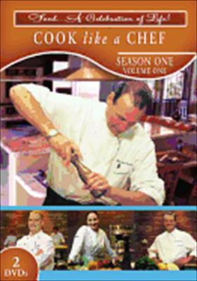 Cook Like a Chef: Season 1, Volume 1