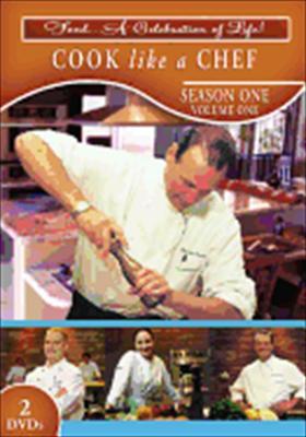 Cook Like a Chef: Season 1, Volume 1