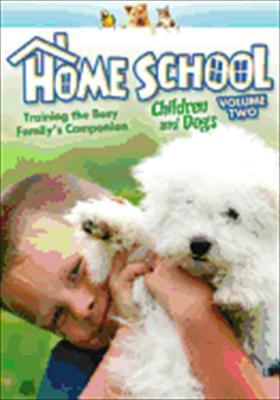 Home School: Children & Dogs Volume 2