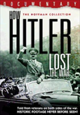 How Hilter Lost the War