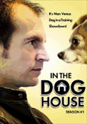 In the Dog House: Season 1