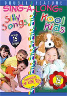 Kool Kids Sing a Long / Silly Songs Sing a Long