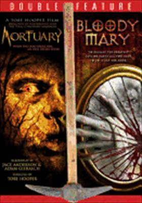 Mortuary / Bloody Mary