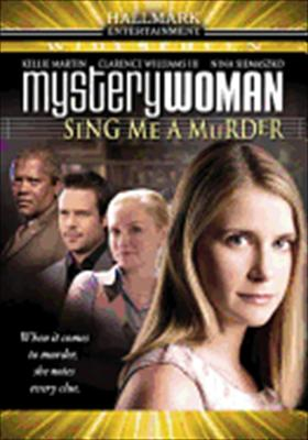 Mystery Woman: Sing Me a Murder