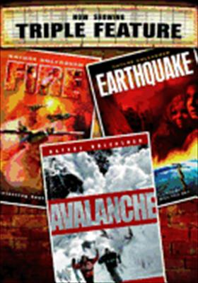 Nature Unleashed: Earthquake / Avalanche / Fire