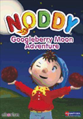Noddy: Googleberry Moon Adventure