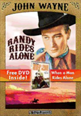 Randy Rides Alone / When a Man Rides Alone