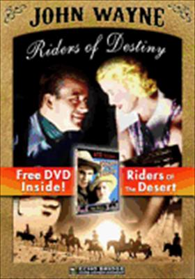Riders of Destiny / Riders of the Desert