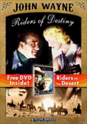 Riders of Destiny / Riders of the Desert