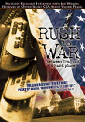 Rush to War: Between Iraq & a Hard Place