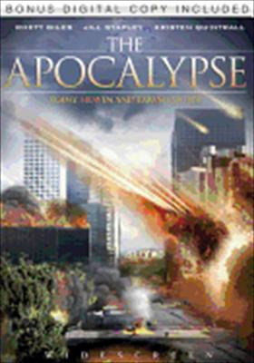 The Apocalypse: Today, Heaven and Earth Collide