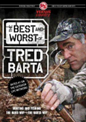 The Best & Worst of Tred Barta