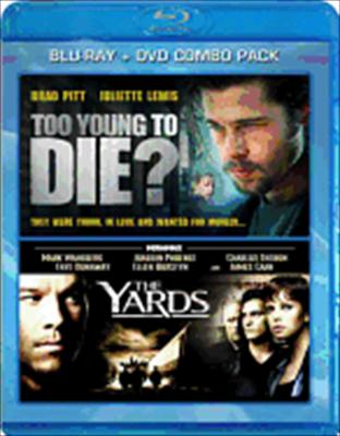 Too Young to Die/Yards Blu Ray/DVD Combo