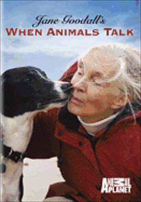 Jane Goodall's When Animals Talk