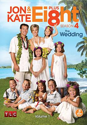 Jon & Kate Plus Eight: Season 4: The Wedding: Volume 1