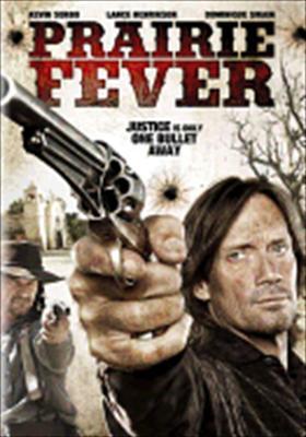 Prairie Fever