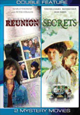 Reunion / Secrets