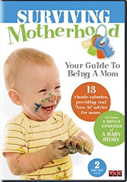 Surviving Motherhood: Your Guide to Being a Mom 0796019810944