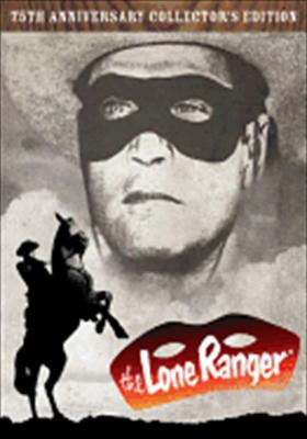 The Lone Ranger: 75th Anniversary Collector's Edition