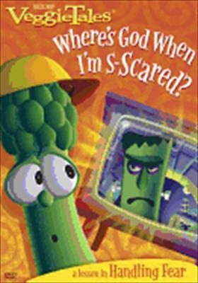 Veggie Tales: Where's God When I'm S-Scared?