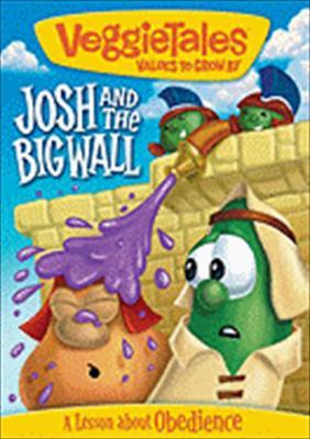 Veggie Tales: Josh & the Big Wall