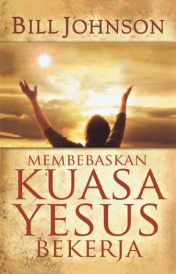 Release the Power of Jesus (Indonesian) 9786028431255