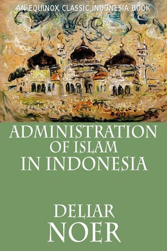 Administration of Islam in Indonesia 9786028397391